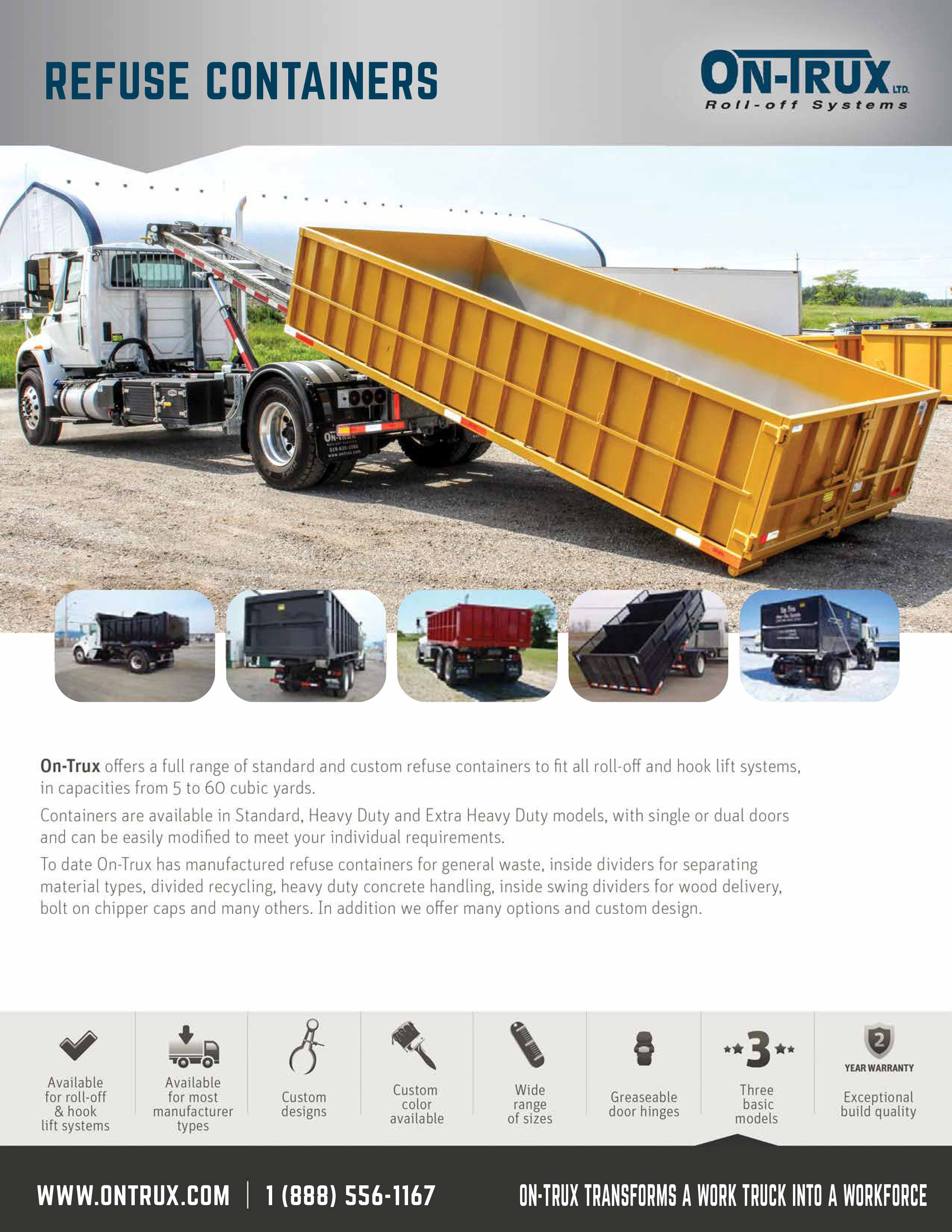 REFUSE CONTAINERS: Available for most roll-off and hook-lift systems